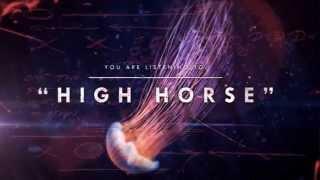 Oceans Ate Alaska - High Horse