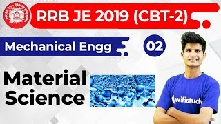 10:00 PM - RRB JE 2019 (CBT-2) | Mechanical Engg by Neeraj Sir | Material Science