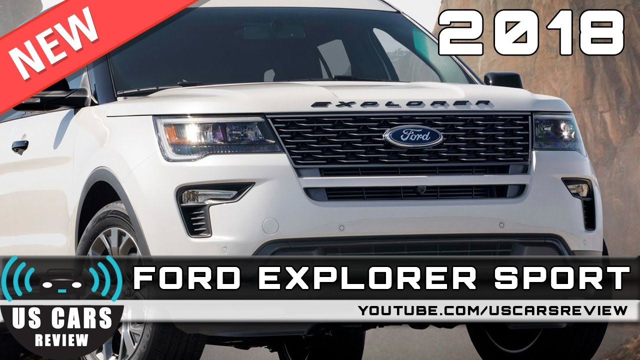 2018 ford explorer sport review news interior exterior - Ford Explorer 2018