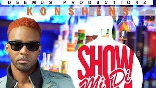 Konshens - Show Mi Di Rum [Celebration Riddim] March 2015