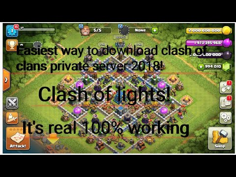 How To Download Clash Of Clans Private Server 2018 ! It's Real 100% Working.