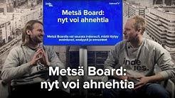 Metsä Board: nyt voi ahnehtia