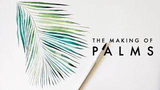 How To Watercolor x Palms | Botanical Illustration