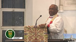 Union of Black Episcopalians 50th Anniversary Service Sermon by The Most Rev'd Michael Curry
