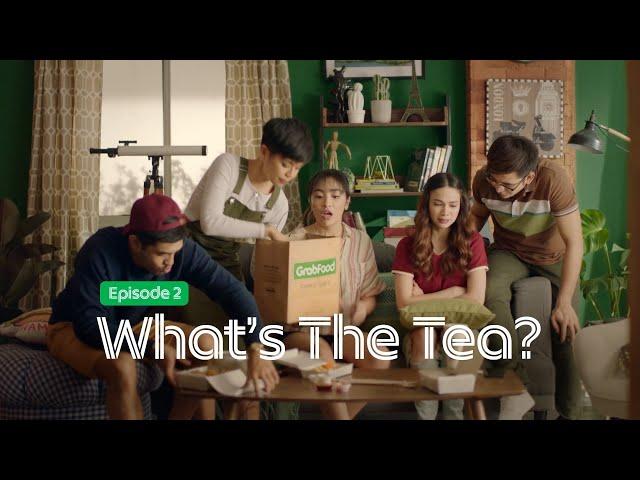 GrabFood   What's the Tea?   #MasarapPagSamaSama