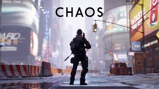 The Division - A Cinematic Story - Chaos Reveal Trailer