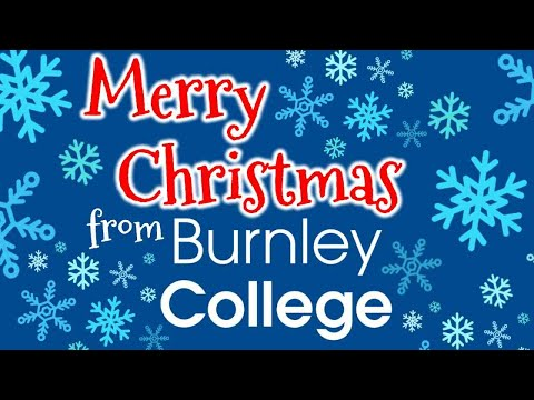 Merry Christmas From Burnley College