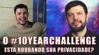 """O """"10YearsChallenge"""" Pode Estar Roubando seus Dados - Estou no Science Vlogs Brasil!"""