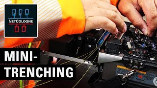 Glasfaser verlegen mit Mini-Trenching – Schnelles Internet durch NetCologne Glasfaserausbau