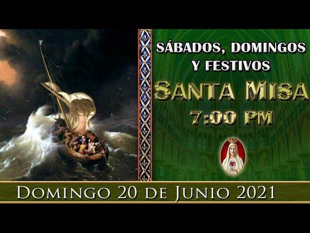 ⛪ Santa Misa ⚜️ Domingo 20 de Junio 7:00 PM - POR TUS INTENCIONES | Caballeros de la Virgen
