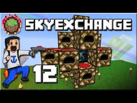 Sky Exchange - Ep 12 : Power Flower + DL Map !