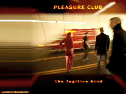 Pleasure Club - Hey! Hey! Hey!