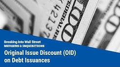 Original Issue Discount (OID) on Debt Issuances