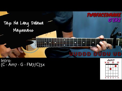 Tayo Na Lang Dalawa - Mayonnaise (Guitar Cover With Lyrics & Chords)
