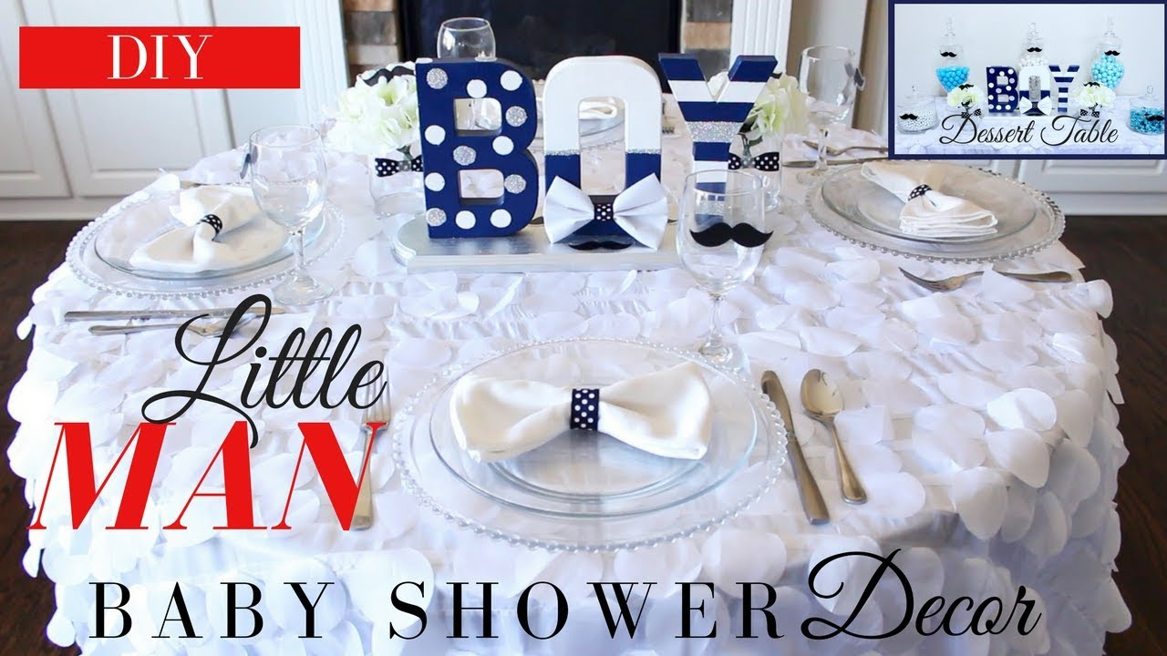 Diy Boy Baby Shower Ideas Little Man Baby Shower Decoration