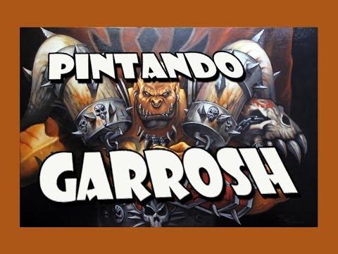 Pintando o Garrosh