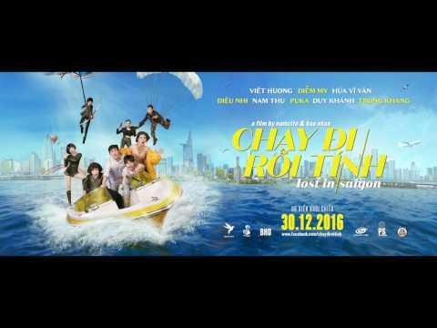 Xem phim Chạy đi rồi tính - Chạy đi rồi tính/Lost in Saigon - Official Trailer (New Version)