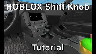 ROBLOX A-Chassis Manual Shifter Animation Tutorial
