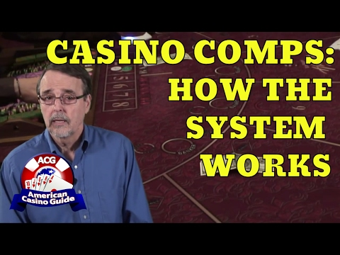 Casino Comps - How The System Works