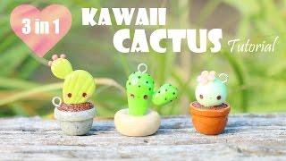 Kawaii Cactus│3 in 1 Polymer Clay Tutorial