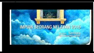 KEMBARA - IMPIAN SEORANG NELAYAN 2015 - OFFICIAL LYRIC VIDEO