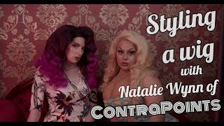 STYLING A WIG WITH NATALIE WYNN OF CONTRAPOINTS | JAYMES MANSFIELD