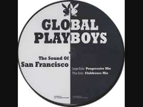 The Sound Of San Francisco Progressive Mix  Global Deejays