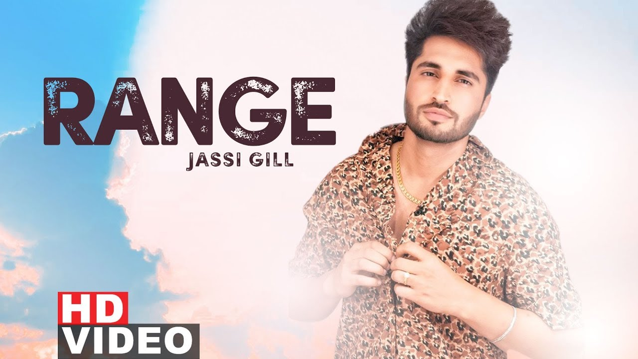 Range (Full Video) | Jassi Gill | Latest Punjabi Song 2019 | Speed Records