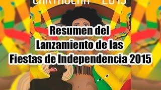 Resumen del Lanzamiento de las fiestas de Independencia Cartagena 2015