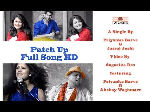 Patch Up Song(Marathi)/Priyanka Barve /Jasraj Joshi -FULL MUSIC VIDEO HD