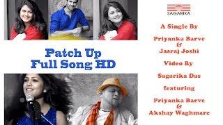 Download Hindi Video Songs - Patch Up Song(Marathi)/Priyanka Barve /Jasraj Joshi -FULL MUSIC VIDEO HD