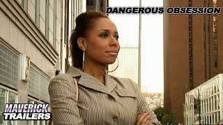 """""""Dangerous Obsession"""" Official Trailer"""