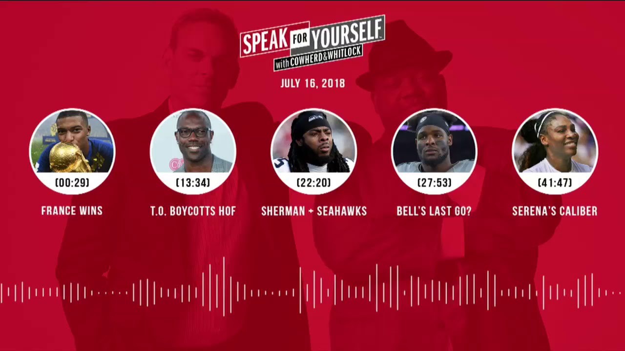 SPEAK FOR YOURSELF Audio Podcast (7.16.18) with Colin Cowherd, Jason Whitlock | SPEAK FOR YOURSELF