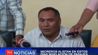 MICREROS ALISTAN EN ESTOS DÍAS  NIVELACIÓN DE PASAJES