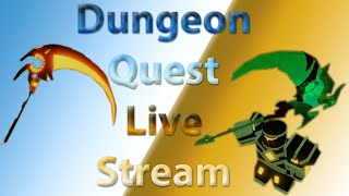 Dungeon Quest Grinding ROBLOX Live Stream *2 VIP SERVERS!!!! *