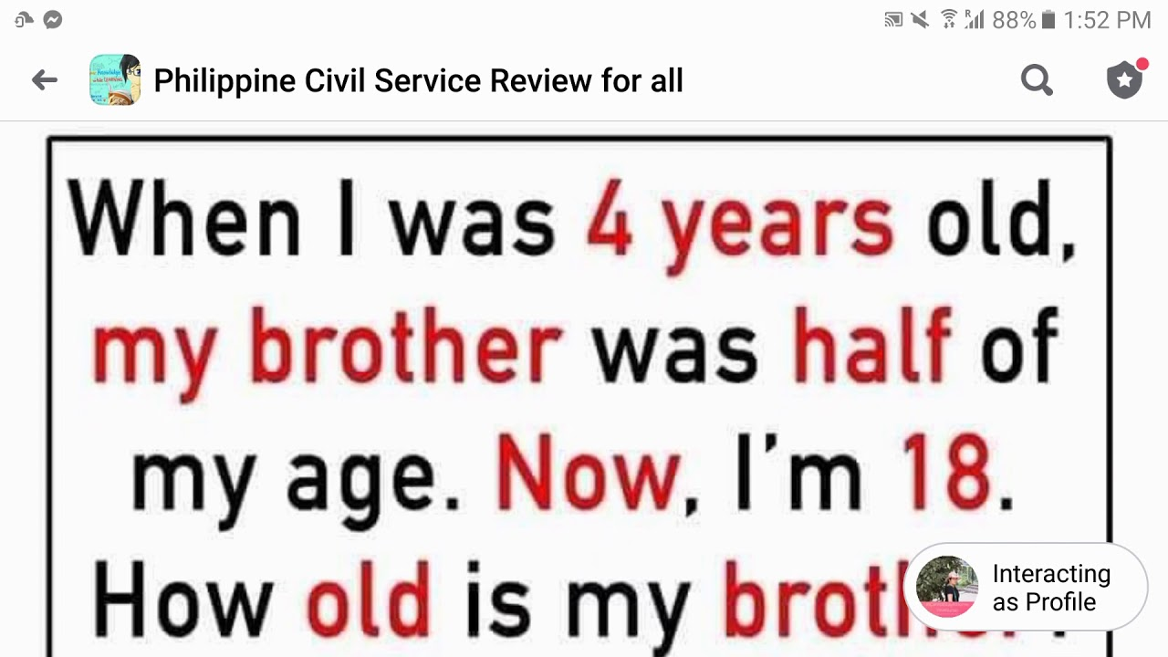Age Problem When I Was 4 Yrs Old My Brother Was Half Of My Age Now I M 18 How Old Is My Brother Youtube