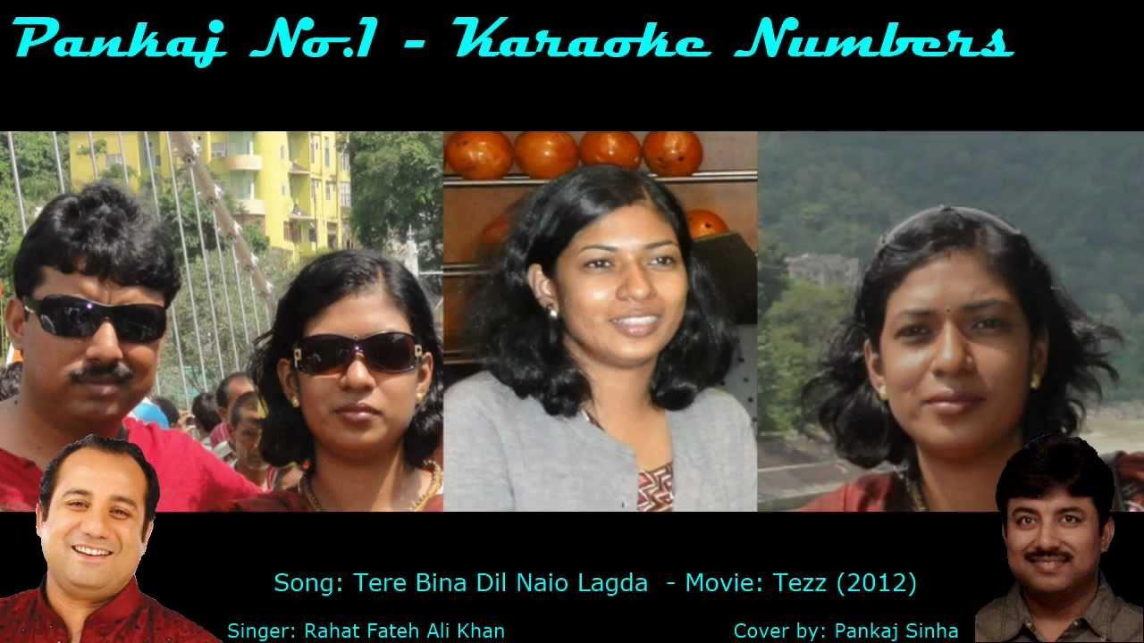 Tere Bina Dil Nahin o Lagda - Tezz - Karaoke Sing along ...  Tere Bina Dil N...