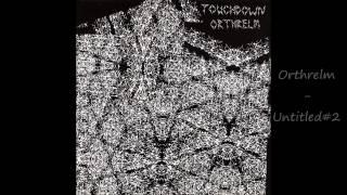 Touchdown / Orthrelm