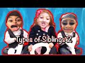 Types of Siblings 2