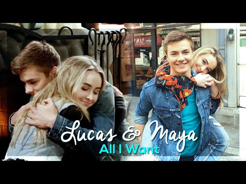 Lucas & Maya ~ All I Want