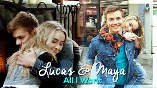 Lucas & Maya ~ All I Want