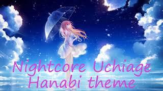 Nightcore   Uchiage Hanabi   DAOKO x Kenshi Yonezu Uchiage Hanabi Theme Song