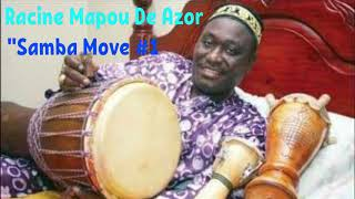 "Racine Mapou  de Azor "" Samba Move """