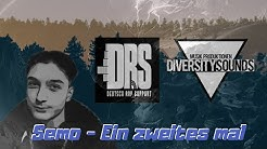 Semo - Ein zweites mal (DRS Exclusive prod. by Diversity Sounds)