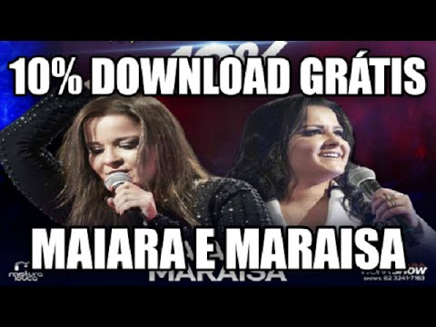 Maiara e Maraisa 10% Download mp3