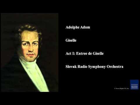 Adolphe Adam, Giselle, Act I: Entree de Giselle