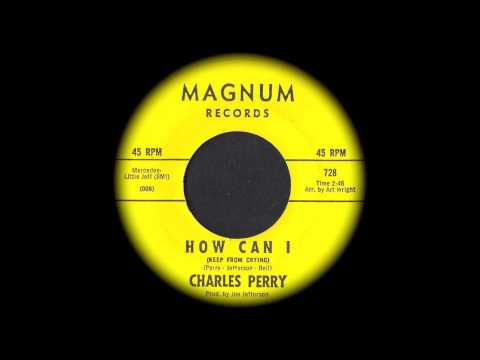 Charles Perry - How Can I