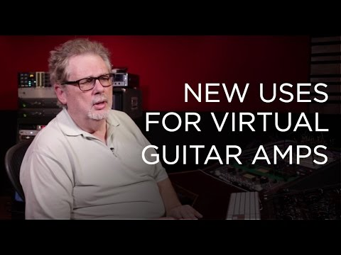 New Uses for Virtual Guitar Amps – Into The Lair #147