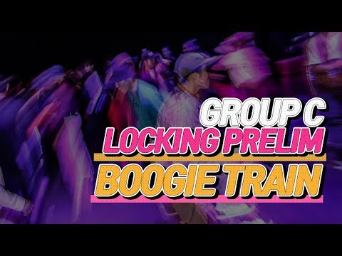 GROUP C│LOCKING PRELIM│BOOGIE TRAIN