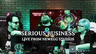 Serious Business: The One Where They Broadcast from Newegg | 007